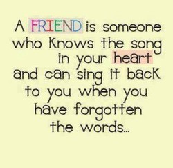A FRIEND is someone 