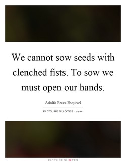 We cannot sow seeds with 