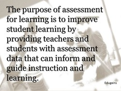 The purpose of assessment 
