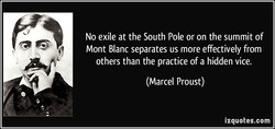 No exile at the South Pole or on the summit of 
