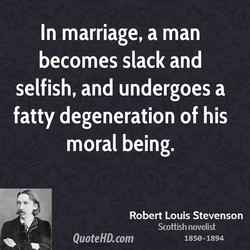 In marriage, a man 