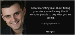 Great marketing is all about telling 
