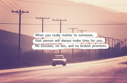When you really matter to someone, 