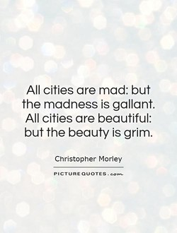 All cities are mad: but 