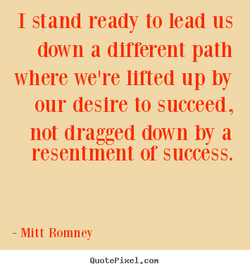 I stand ready to lead us 