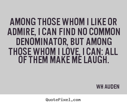 AMONG THOSE WHOM I LIKE OR 