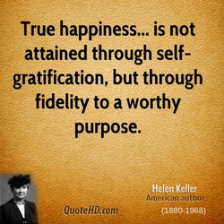 True happiness... is not 