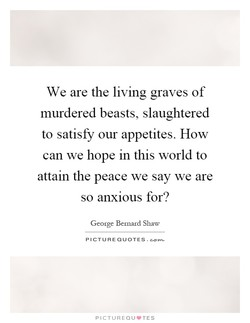 We are the living graves of 