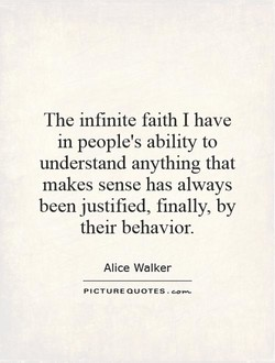 The infinite faith I have 
