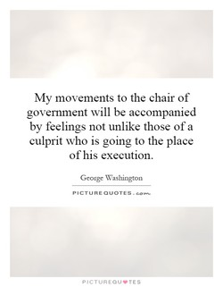 My movements to the chair of 