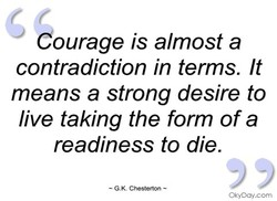 Courage is almost a 