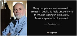 Many people are embarrassed to 