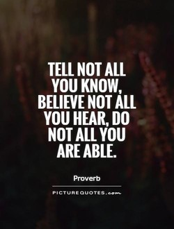 TELL NOT ALL 