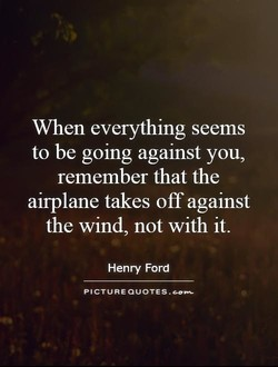 When everything seems 