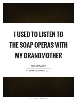 I USED TO LISTEN TO 