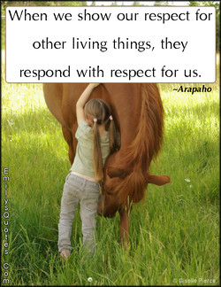 When we show our respect for 