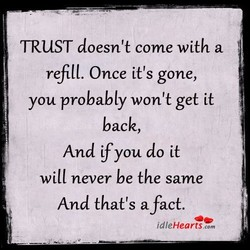 TRUST doesn't come with a 