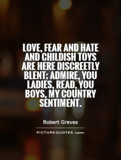 LOVE, FEAR AND HATE 
