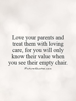 Love your parents and 