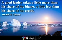 A good leader takes a little more than 