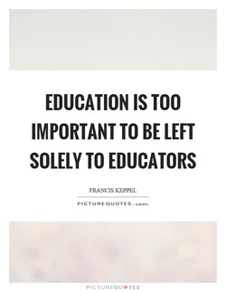 EDUCATION IS TOO 