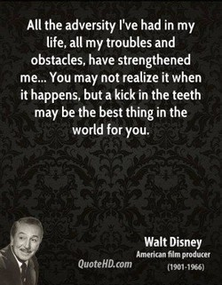 All the adversity I've had in my 
