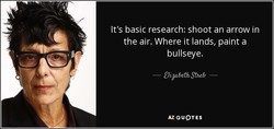 It's basic research: shoot an arrow in 
