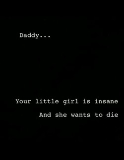 Daddy... 