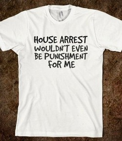 HoUSE ARREST 