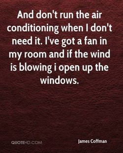 And don't run the air 