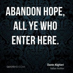 ABANDON HOPE, 