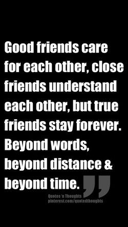 Good friends care 