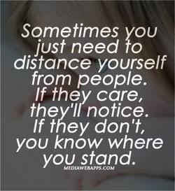 Sometimes you 
