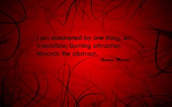 I am dominated by one thing, an 