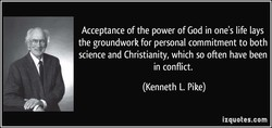 Acceptance of the power of God in one's life lays 