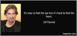 It's easy to fool the eye but it's hard to fool the 