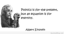 Politics is For the present, 