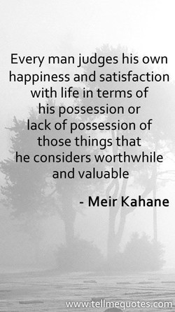 Every man judges his own 