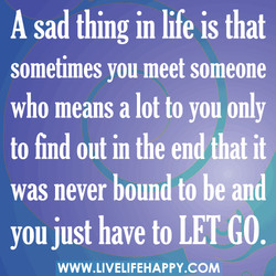 A sad thing in life is that 