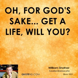 OH, FOR GOD'S 