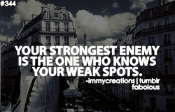 YOUR STRONGEST ENEMY 