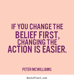 IF YOU CHANGE THE 