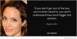 If you don't get out of the box 