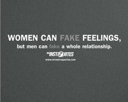 WOMEN CAN FAKE FEELINGS, 