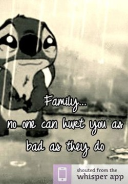 Quotes About Family Hurting You 23 Quotes