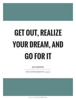 GET OUT, REALIZE 