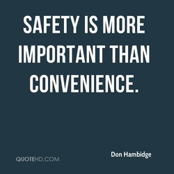 SAFETY IS MORE 