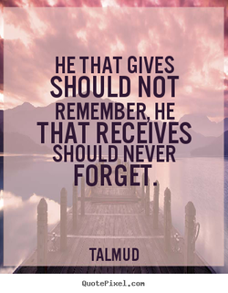 HE THAT GIVES 