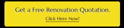 Get a Free Renovation Quotation. 