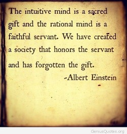The intuitive mind is a sacred 